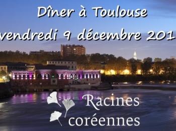 Dîner à Toulouse – 9 decembre 2016
