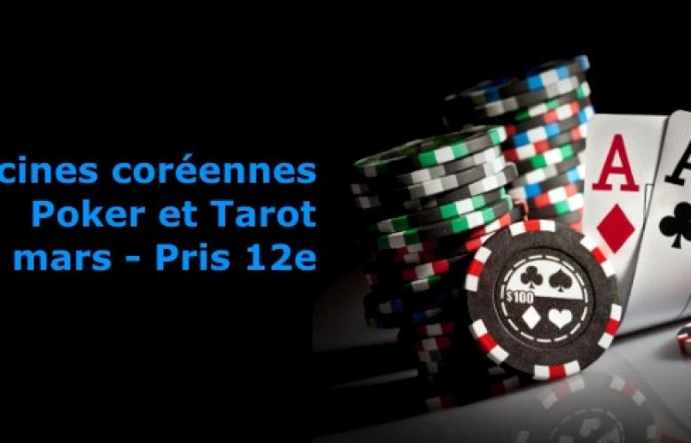 Soirée Poker et Tarot par Racines coréennes, samedi 14 mars 2015 (Paris 12e)