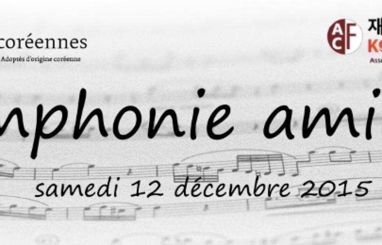 « Symphonie amicale 2015» Concert / Rencontre entre KOWIN France et Racines coréennes