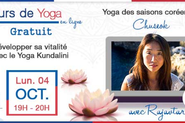 """Cours de Yoga #9 – Chuseok – avec Laure """"Rajavtar"""""""